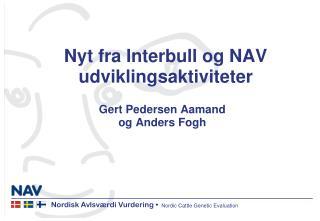 Nyt fra Interbull og NAV udviklingsaktiviteter