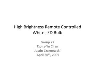High Brightness Remote Controlled White LED Bulb