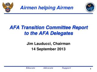 AFA Transition Committee Report to the AFA Delegates