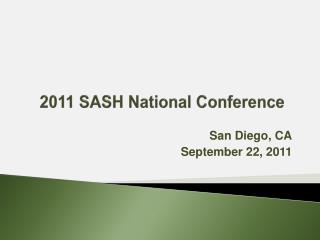 2011  SASH National Conference