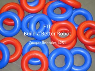 FTC  Build a Better Robot
