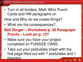 Turn  in all binders, Math Whiz Punch Cards and HW paragraphs on