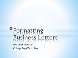 Formatting Business Letters