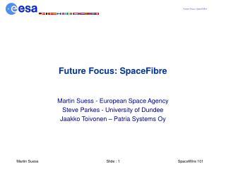 Future Focus: SpaceFibre