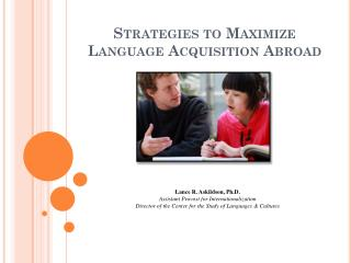 Strategies to Maximize Language Acquisition Abroad
