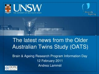 The latest news from the Older Australian Twins Study (OATS)