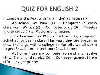 QUIZ FOR ENGLISH 2
