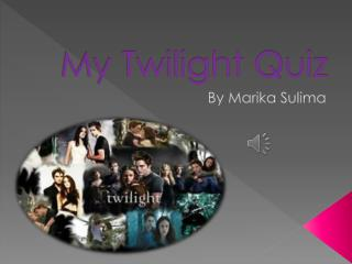 My Twilight Quiz