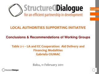 LOCAL AUTHORITIES SUPPORTING INITIATIVE Conclusions & Recommendations of Working Groups