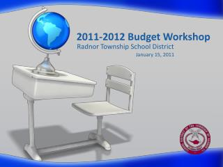 2011-2012 Budget Workshop