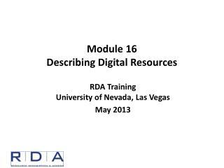 Module 16 Describing Digital Resources