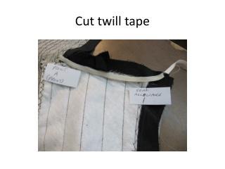 Cut twill tape