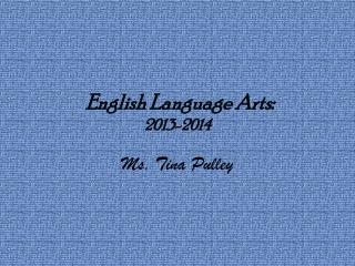 English Language Arts: 2013-2014