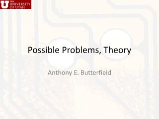 Possible Problems , Theory