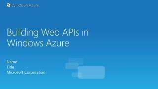 Building  Web  APIs in Windows  Azure