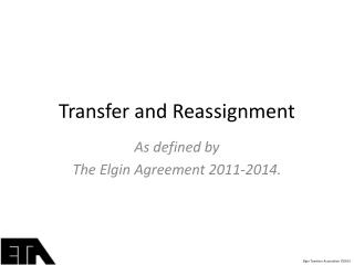 Transfer and Reassignment
