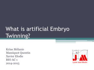What is artificial Embryo Twinning?