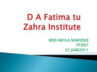 D A Fatima  tu  Zahra Institute