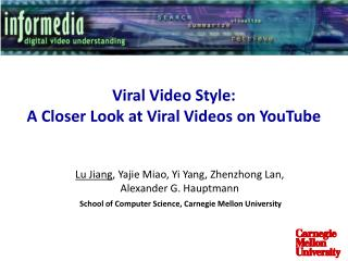 Viral Video Style: A Closer Look at Viral Videos on YouTube