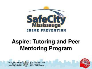 Aspire: Tutoring and Peer Mentoring Program