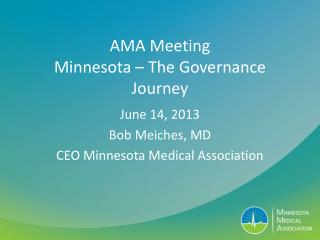 AMA Meeting Minnesota – The Governance Journey