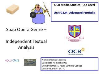 Soap Opera Genre –  Independent Textual Analysis