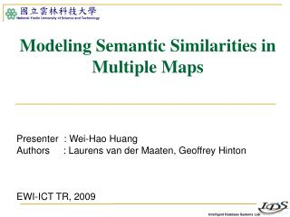 Modeling Semantic Similarities in Multiple Maps