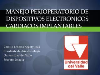 Manejo  perioperatorio  de dispositivos electrónicos cardiacos  implantables