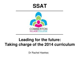 Leading for the future:   Taking charge of the 2014 curriculum