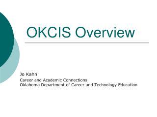 OKCIS  Overview
