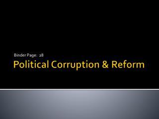 Political Corruption & Reform