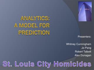 Analytics:  a Model for prediction