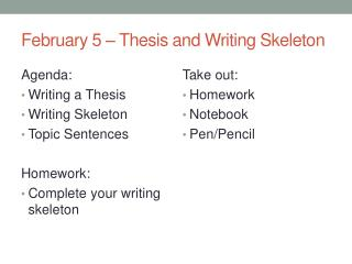 February 5 – Thesis and Writing Skeleton