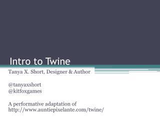 Intro to Twine