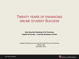 Twenty years of enhancing online student Success