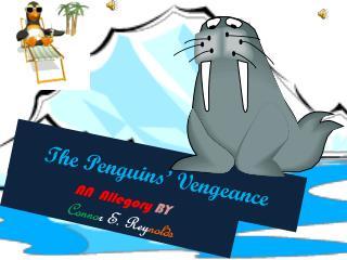 The Penguins' Vengeance