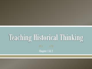 Teaching Historical Thinking