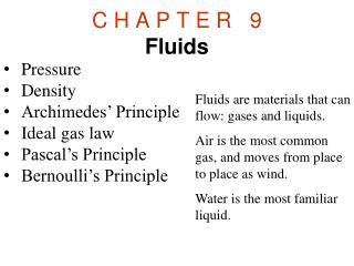 C H A P T E  R  9 Fluids