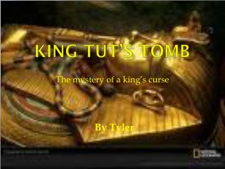 King Tut�s Tomb