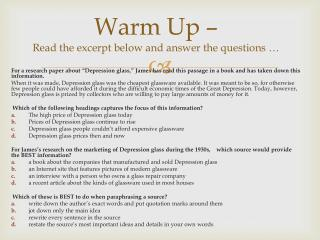Warm Up –  Read the excerpt below and answer the questions …