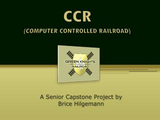 CCR (COMPUTER CONTROLLED RAILROAD)