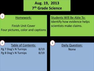 Aug.  19,   2013 7 th  Grade Science