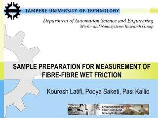 SAMPLE  PREPARATION FOR MEASUREMENT OF FIBRE-FIBRE WET FRICTION