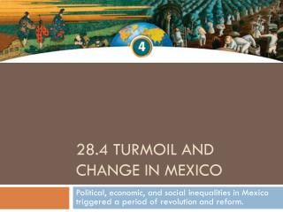 28.4 Turmoil and Change in Mexico