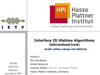 Authors: Erik  Nordmark Arista Networks Hosnieh Rafiee ,  Prof. Dr. Christoph Meinel