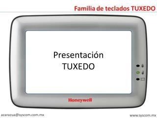 Presentaci�n TUXEDO