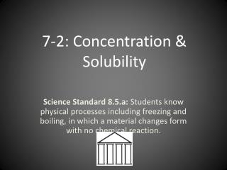 7-2 : Concentration & Solubility