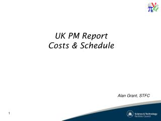UK PM Report Costs & Schedule