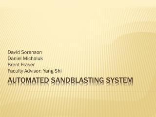 Automated Sandblasting System