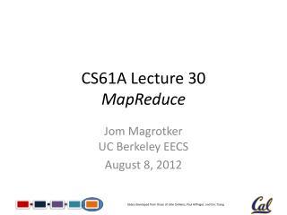 CS61A Lecture  30 MapReduce